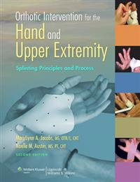 Orthotic Intervention for the Hand and Upper Extremity