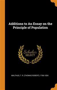 Additions to An Essay on the Principle of Population