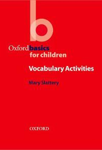 Oxford Basics for Children: Vocabulary Activities