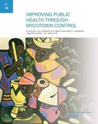 Improving Public Health Through Mycotoxin Control