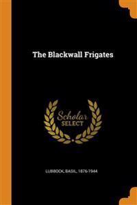 Blackwall Frigates