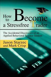 How to Become a Stressfree Trader