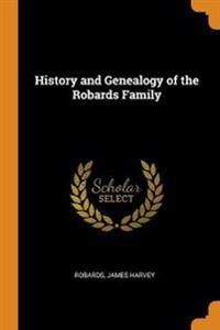 History and Genealogy of the Robards Family