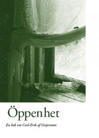 Öppenhet : en bok om Carl-Erik af Geijerstam