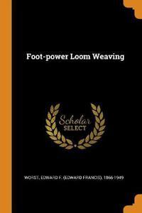 Foot-power Loom Weaving