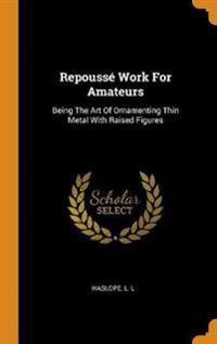 Repouss  Work for Amateurs