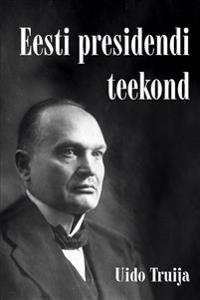 Eesti presidendi teekond