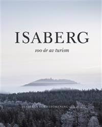 Isaberg - 100 år av turism
