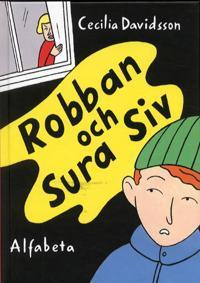 Robban och sura Siv