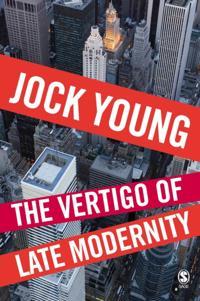 Vertigo of Late Modernity