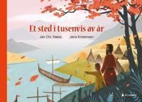 Et sted i tusenvis av år - Jan Chr. Næss | Inprintwriters.org