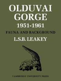 Olduvai Gorge, 1951 - 61