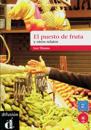El puesto de frutas y otros relatos cortos. Buch mit Audio-CD