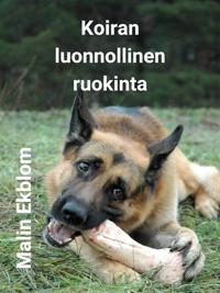 Koiran luonnollinen ruokinta