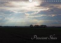 Prescient Skies (Wall Calendar 2019 DIN A4 Landscape)