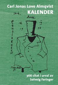 Carl Jonas Love Almqvist kalender : 366 citat i urval av Solveig Faringer