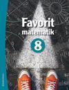 Favorit matematik 8 - Elevpaket (Bok + digital produkt)