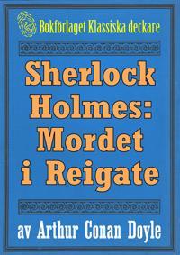 Sherlock Holmes: Äventyret med mordet i Reigate – Återutgivning av text från 1911