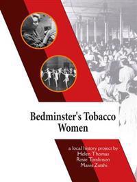 Bedminster's Tobacco Women