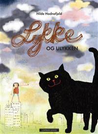 Lykke og ulykken - Hilde Hodnefjeld | Inprintwriters.org