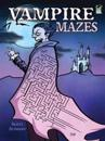 Vampire Mazes