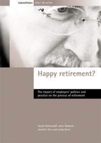 Happy Retirement?