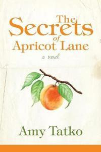 The Secrets of Apricot Lane