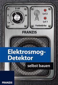 Elektrosmog-Detektor selbst bauen