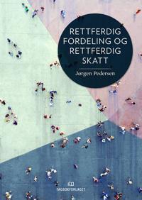 Rettferdig fordeling og rettferdig skatt - Jørgen Pedersen pdf epub