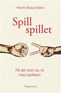 Spill spillet - Henrik Skaug Sætra   Ridgeroadrun.org