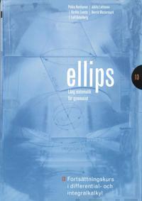 Ellips 13 Fortsättningskurs i differential- och integralkalkyl