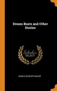 Dream Boats and Other Stories