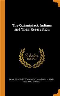 Quinnipiack Indians and Their Reservation