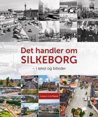 Det handler om Silkeborg