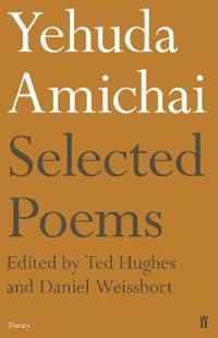 Yehuda Amichai Selected Poems