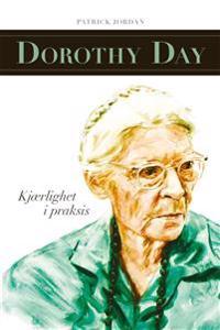 Dorothy Day - Patrick Jordan | Inprintwriters.org