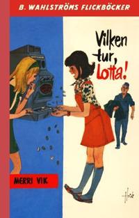 Vilken tur, Lotta!