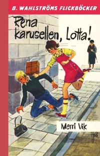 Rena karusellen, Lotta! - Merri Vik | Laserbodysculptingpittsburgh.com