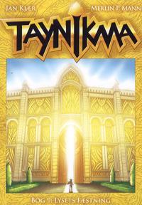 Taynikma-Lysets Fæstning
