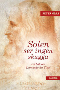 Solen ser ingen skugga - En bok om Leonardo da Vinci