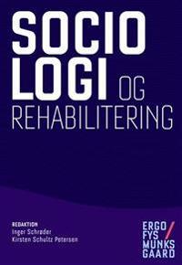 Sociologi og rehabilitering