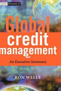 Global Credit Management: An Executive Summary