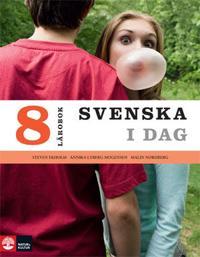 Svenska i dag Lärobok 8