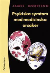 Psykiska symtom med medicinska orsaker