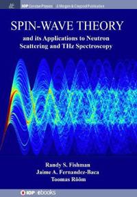 Spin-Wave Theory and Its Applications to Neutron Scattering and Thz Spectroscopy