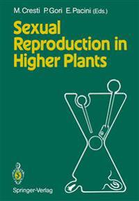 Sexual Reproduction in Higher Plants