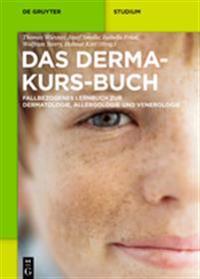 Das Derma-kurs-buch / the Dermatology Textbook