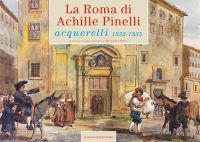La Roma Di Achille Pinelli