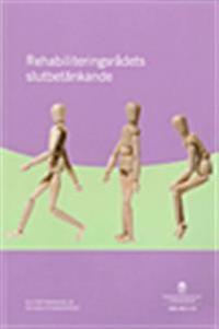 Rehabiliteringsrådets slutbetänkande. SOU 2011:15