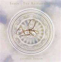 Savoy - The Restoration